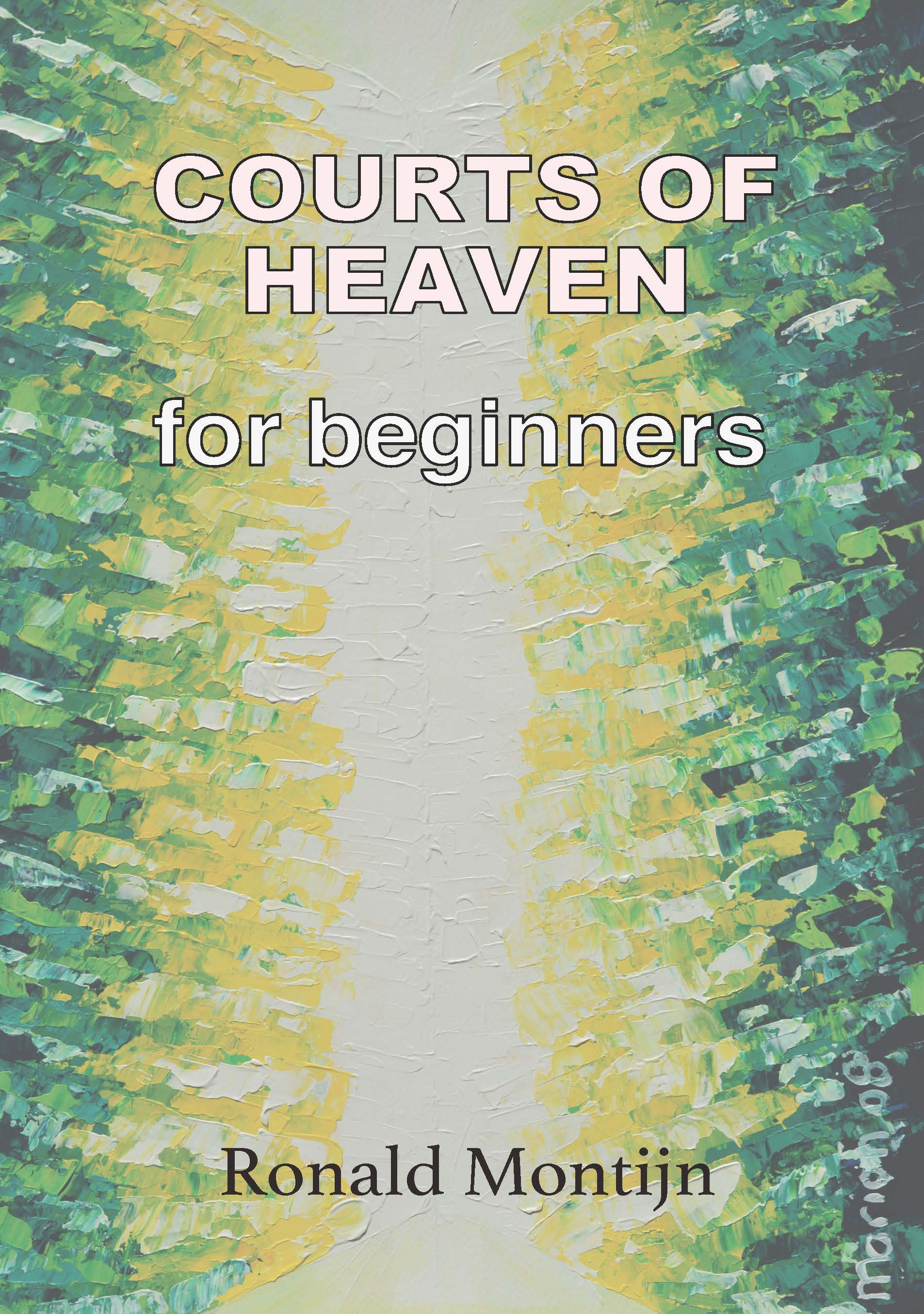 Courts of Heaven for Beginners